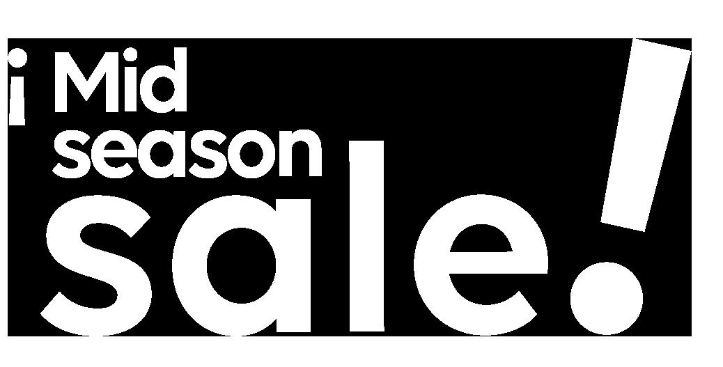 Mid-season Sale